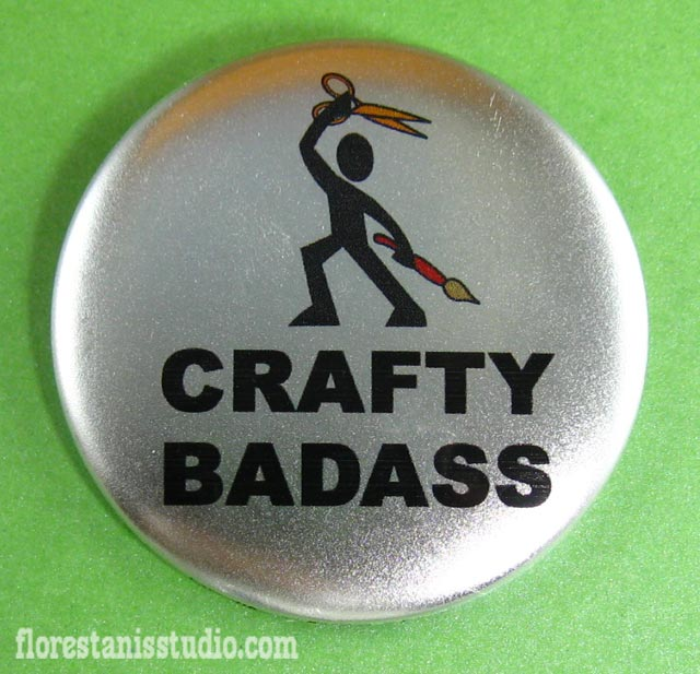 Crafty BadAssness to you all - Master every tool / Fear no craft