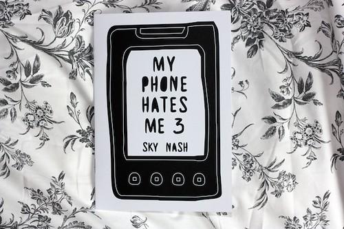 my phone hates me 3