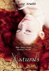 April 9th 2013 by Entangled Teen         Naturals (The Lost Souls #2) by Tiffany Truitt