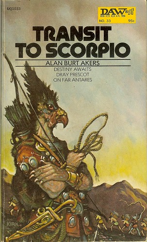 Transit To Scorpio - Dray Prescott Book 1 - Kenneth Bulmer writing as Alan Burt Akers - cover artist Tim Kirk
