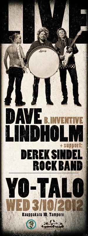 Dave Lindholm B. Inventive & Derek Sindel Rock Band live @ Yo-talo 3.10.2012