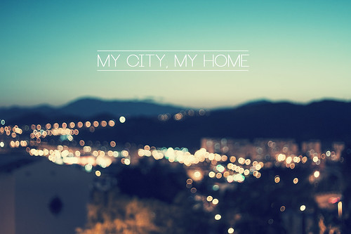 my city, my home