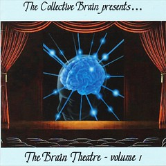 The Collective Brain - The Brain Theatre Volume 1
