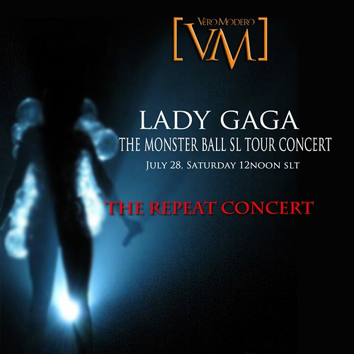 VERO MODERO LADY GAGA THE REPEAT CONCERT by Dyana Serenity