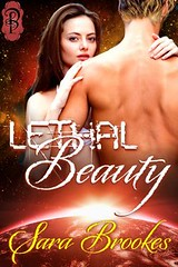 August 1st 2012 by Decadent Publishing         Lethal Beauty by Sara Brookes
