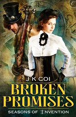 September 10th 2012 by Carina Press                  Broken Promises (Seasons of Invention #2) by J.K. Coi