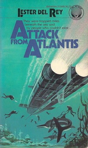 Lester Del Rey - Attack From Atlantis (Ballantine Del Rey 1978)