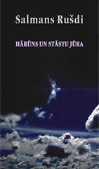 Hārūns un Stāstu Jūra by Salmans Rušdi