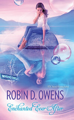 December 18th 2012 by Luna         Enchanted Ever After (Mystic Circle #3) by Robin D. Owens