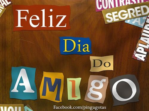 Feliz Dia Do Amigo! *Ü* by miudezas_miudezas
