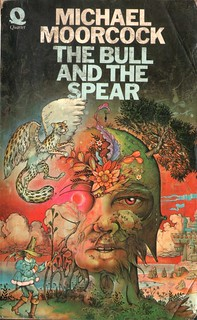 The Bull and the Spear by Michael Moorcock. Quartet 1973. Cover artist Parick Woodroffe.