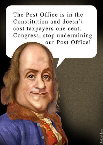 "Benjamin Franklin ""Save our Post Office"""