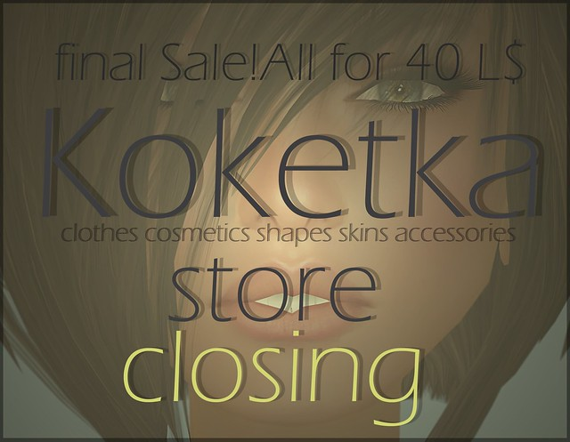 - Koketka store - Closing - Final Sale -