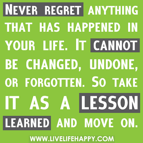 Don T Regret Anything In Life Quotes: Flickr - Photo Sharing