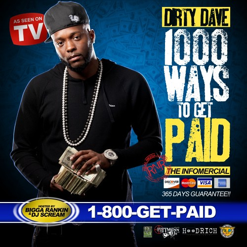 Dirty Dave 1000 Ways To Get Paid
