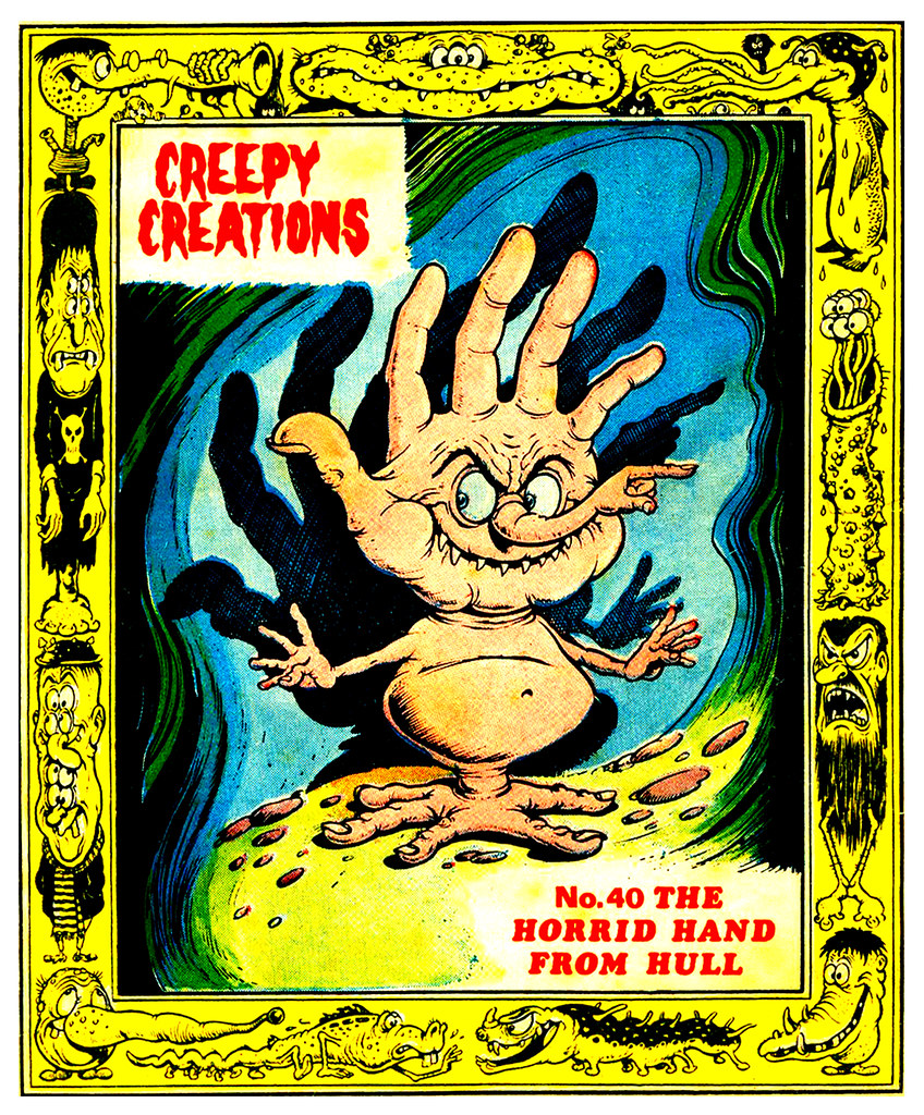 Creepy Creations No.40 - The Horrid Hand From Hull