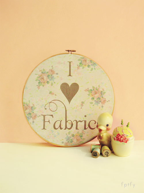 I love Fabric Pretty  Embroidery Hoop Printable  DIY by FPTFY