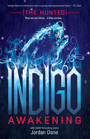 December 18th 2012 by Harlequin Teen            Indigo Awakening (The Hunted #1) by Jordan Dane