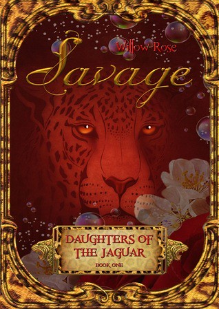 Savage (Daughters of the Jaguar #1) by Willow Rose