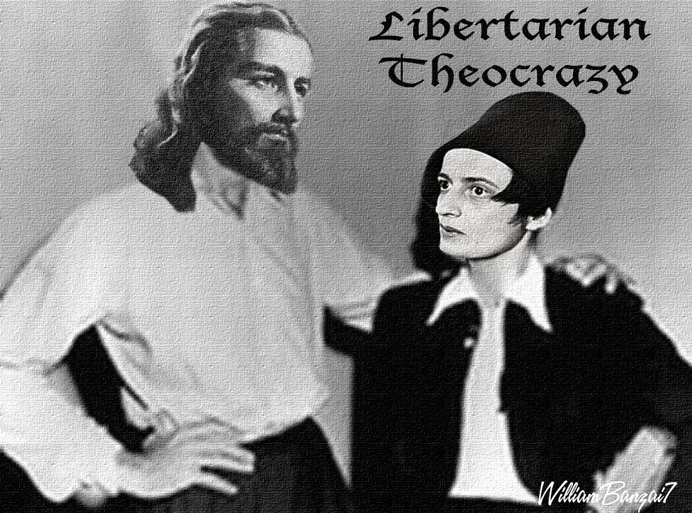 LIBERTARIAN THEOCRAZY