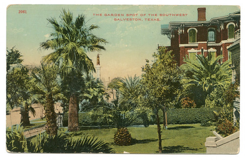 The Garden Spot of the Southwest, Galveston, Texas.