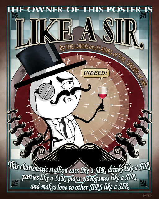Like A Sir - Meme Poster