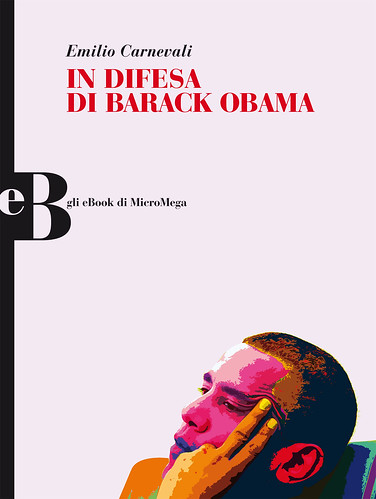 In difesa di Barack Obama - Gli eBook di Micromega /2