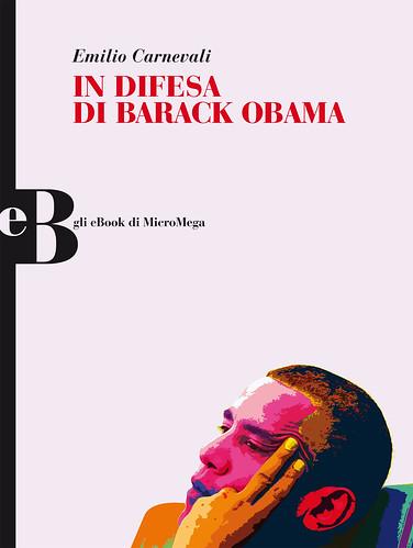 In difesa di Barack Obama