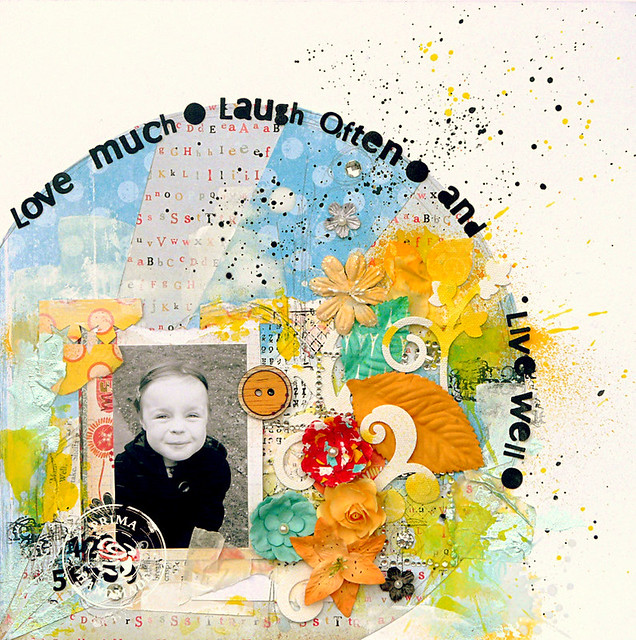 love much * laugh often * and live well