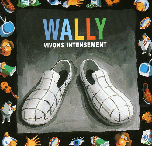 "jaquette ""vivons intensément"" 1er album wally"