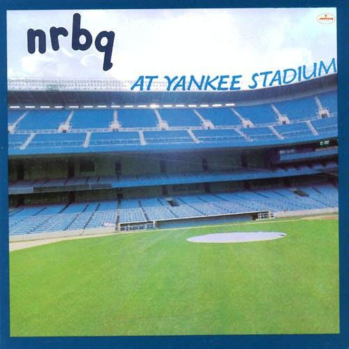 NRBQ at Yankee Stadium LP (1978)