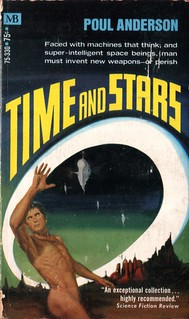 Time and Stars by Poul Anderson. Macfadden-Bartell 1970. Cover art Jack Faragasso