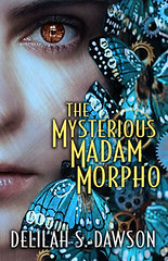 October 2nd 2012 by Pocket Books              The Mysterious Madam Morpho (Blud #1.5) by Delilah S. Dawson