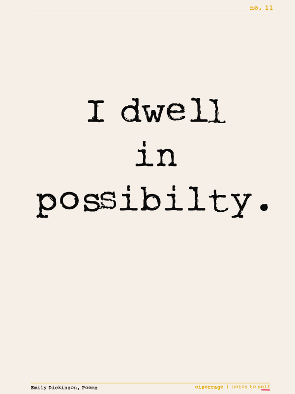notestoselfdwellinpossible