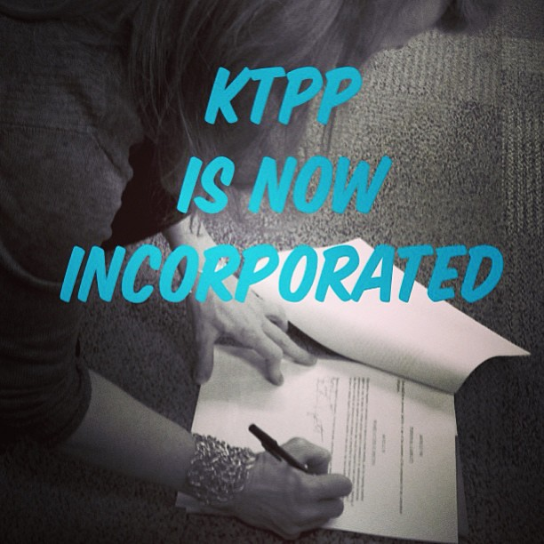 KTPP is now incorporated as a nonprofit organization. Let the fun begin.