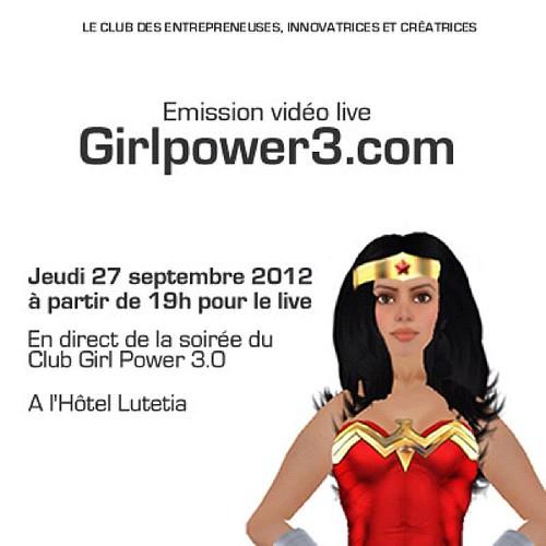 Émission vidéo live : @Girlpower3 jeudi 27 sept à partir de 19 h 30 @lutetia