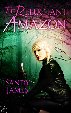 September 3rd 2012 by Carina Press          The Reluctant Amazon (Alliance of the Amazons #1) by Sandy James