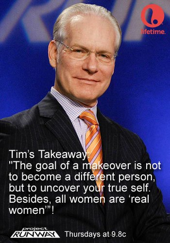 Tim Gunn from last night's show, with a remark about how all women are real women