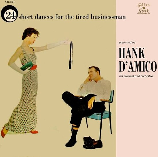 24 Short Dances For The Tired Businessman — Hank D'Amico