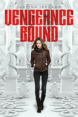 April 2nd 2013 by Simon & Schuster Books For Young Readers              Vengeance Bound by Justina Ireland