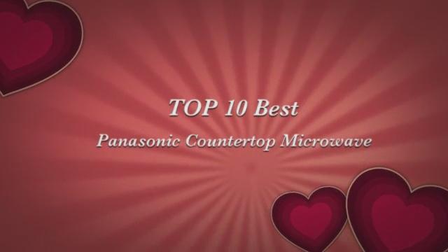 Top 10 Best Panasonic Countertop Microwave Ovens Flickr