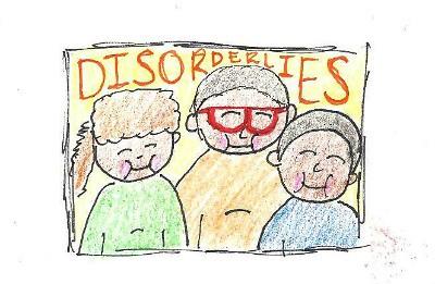 Disorderlies!