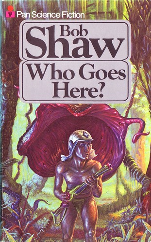Bob Shaw - Who Goes Here?