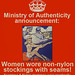 Ministry of Authenticity announcement: Women wore non-nylon stockings with seams