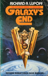 Galaxy's End by Richard A. Lupoff. Grafton 1989. Cover artist Fred Gambino