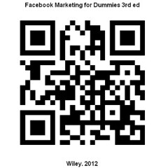 Facebook Marketing for Dummies 3rd ed.
