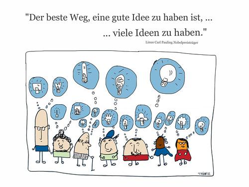 Der beste Weg, eine gute Idee zu haben ist, ... by Tanja FÖHR