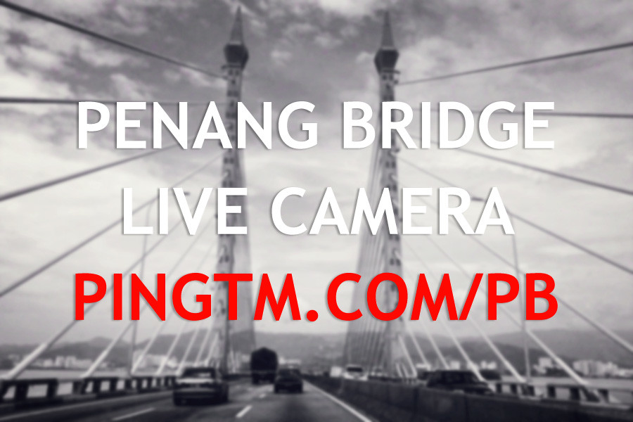 Penang Bridge Live Camera
