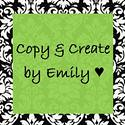 Copy and Create By Emily
