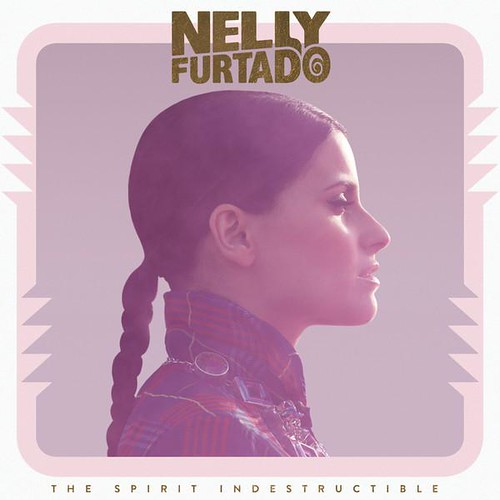 Nelly Furtado  The Spirit Indestructible (2012)(df) / musica